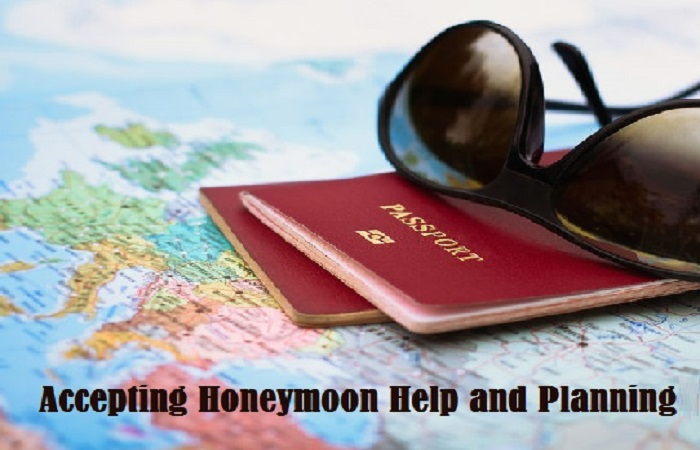 Accepting Honeymoon Help and Planning from Others