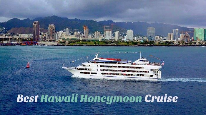 Best Hawaii Honeymoon Cruise