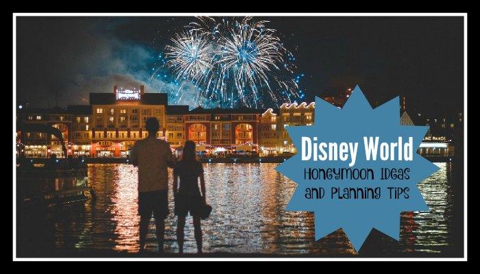 Disney World Honeymoon Ideas and Planning Tips