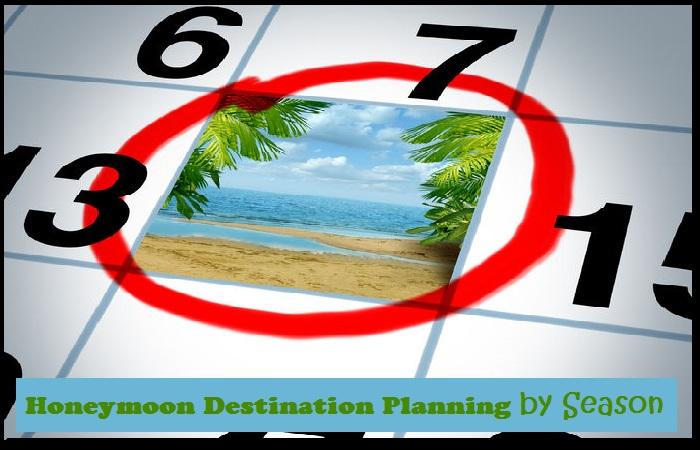 Honeymoon Destination Planning by Season
