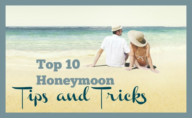 Honeymoon Tips