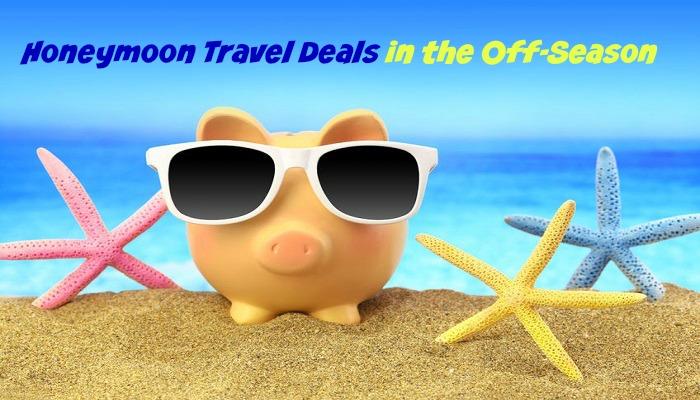 Honeymoon Travel Deals in the Off Season