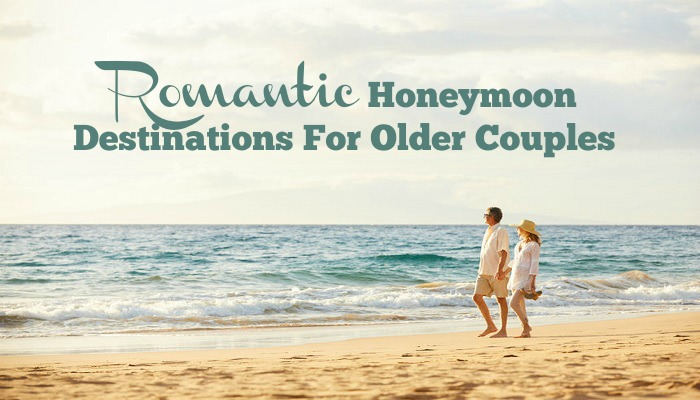 Romantic Honeymoon Destinations for Older Couples