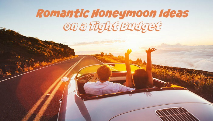 Romantic Honeymoon Ideas on a Tight Budget