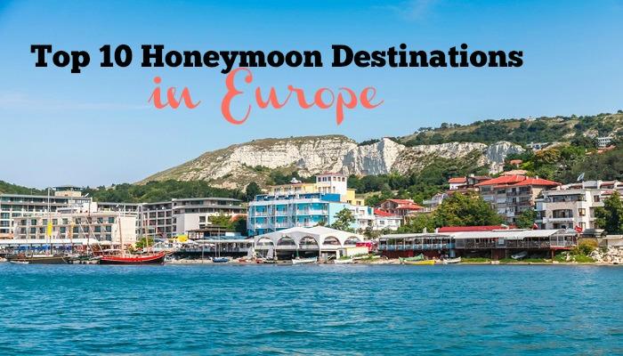 Top 10 Honeymoon Destinations in Europe
