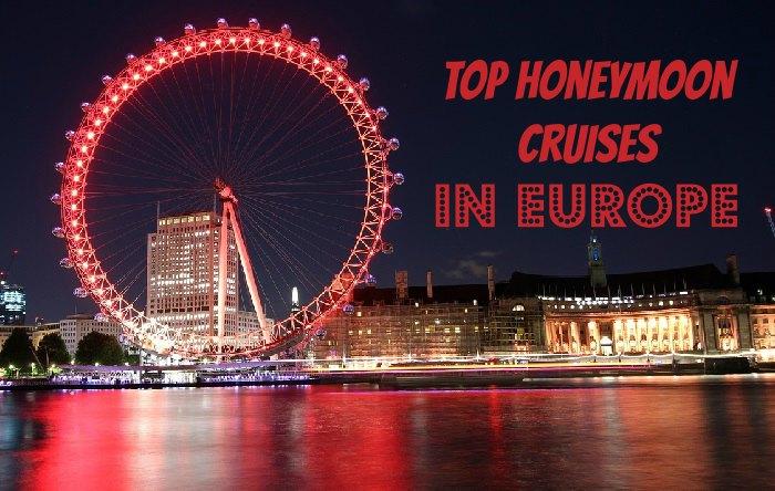 Top Honeymoon Cruises in Europe
