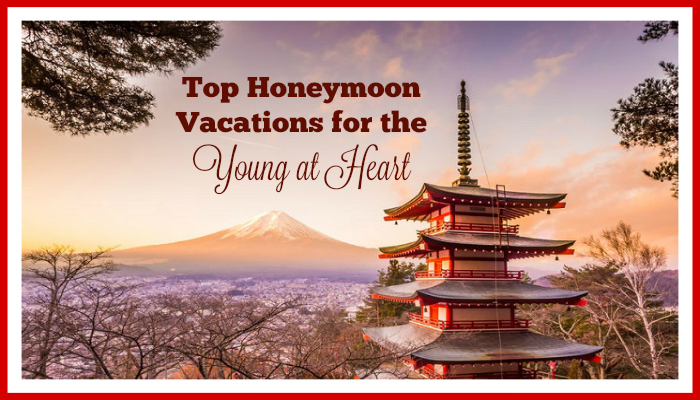 Top Honeymoon Vacations for the Young at Heart