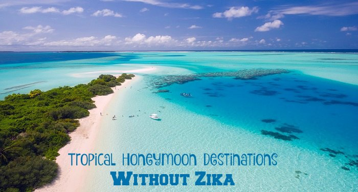 Tropical Honeymoon Destinations without Zika