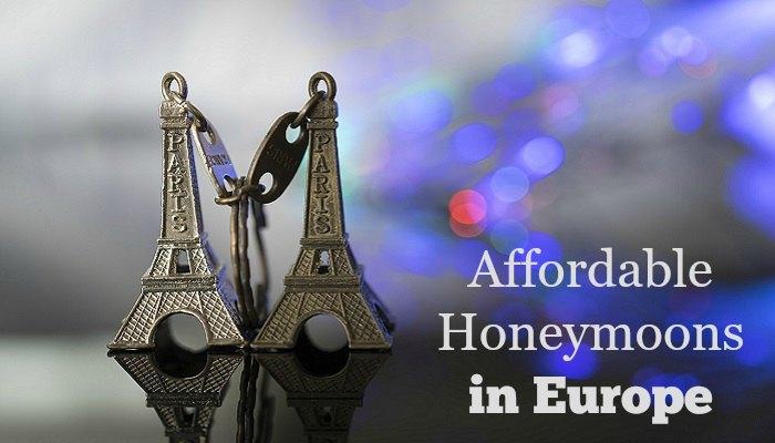Affordable Honeymoons in Europe
