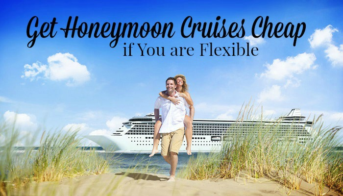 Get Honeymoon Cruises Cheap