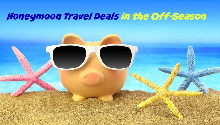 Honeymoon Travel Deals in the Off Season