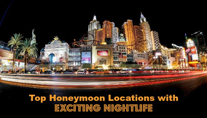 Top Honeymoon Locations with Exciting Nightlife
